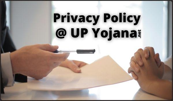 UP Yojana Privacy Policy Page